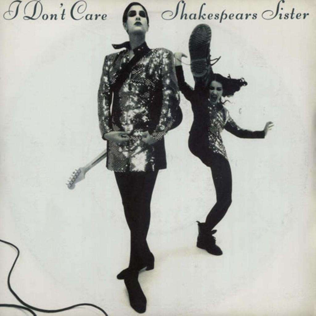 shakespears sister I Don't Care