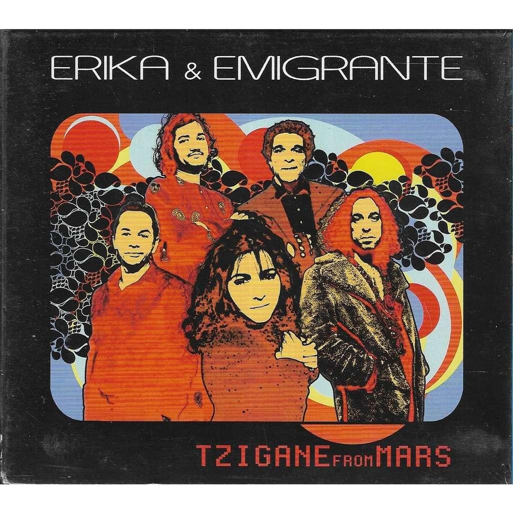 erika & emigrante TZIGANE FROM MARS