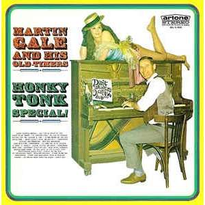 Martin Gale And His Old-Timers Honky-Tonk Special