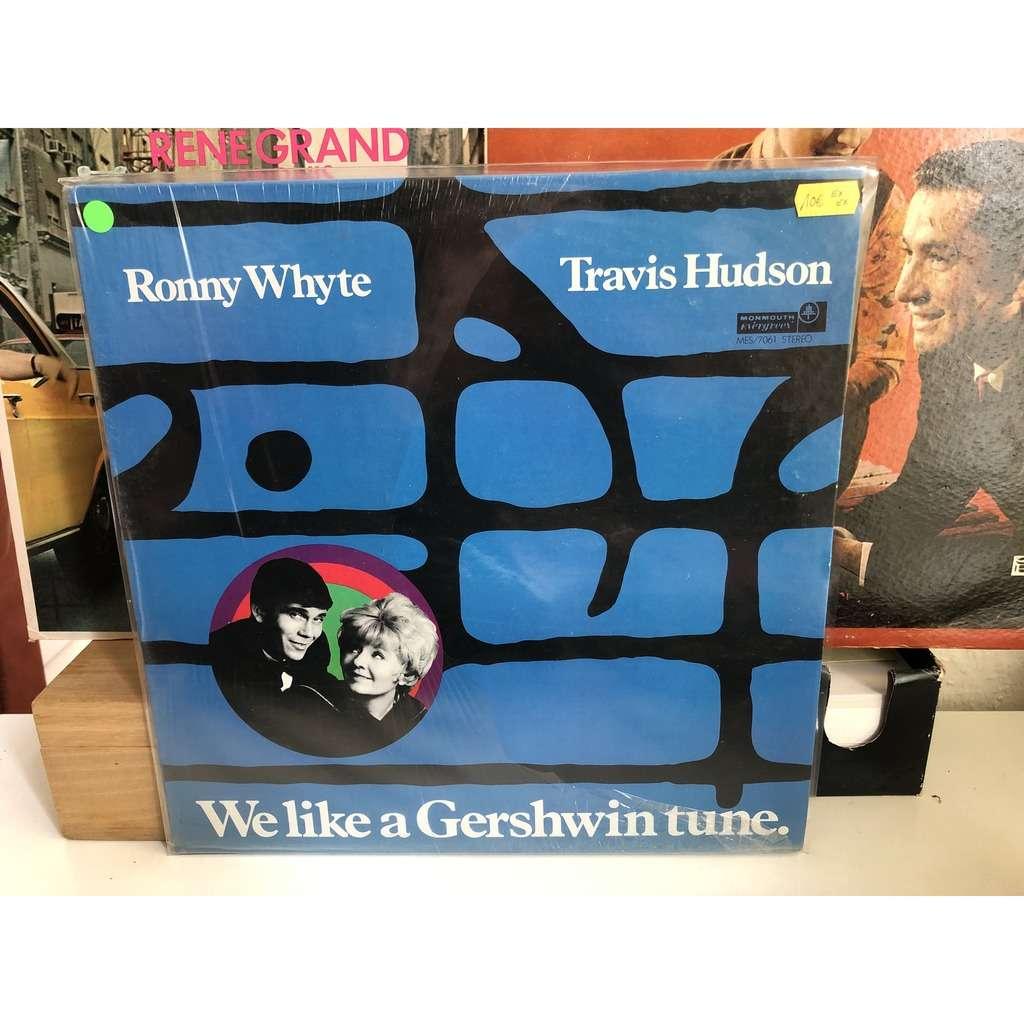 ronny whyte & travis hudson We like a gershwin true