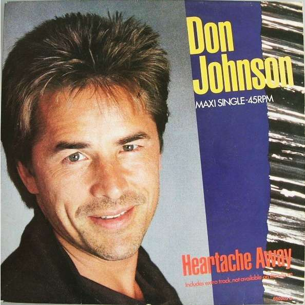 Don Johnson Heartache Away