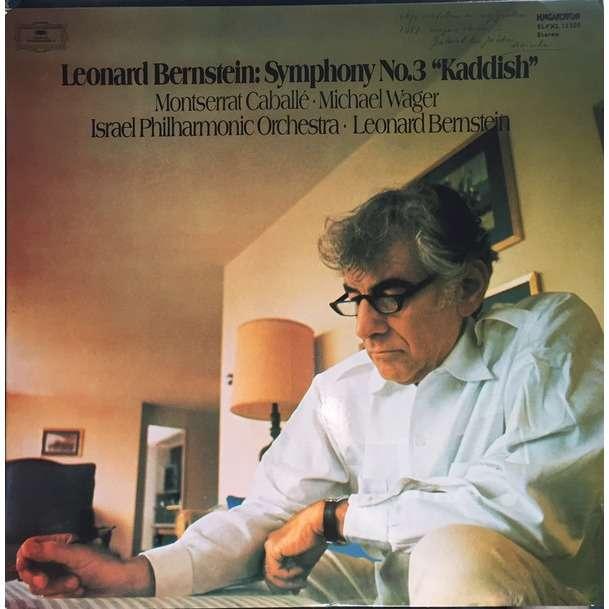 Montserrat Caballé • Michael Wager • Israel Philh. Bernstein: Symphony No.3 »Kaddish«