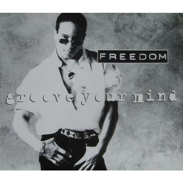 Freedom Williams Groove Your Mind