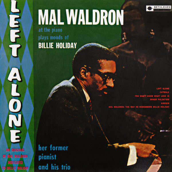 Mal Waldron Left Alone