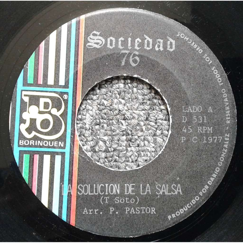 Sociedad 76 la solucion de la salsa / rumba pa los bravos