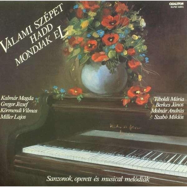 various artists Valami Szepet Hadd Mondjak El