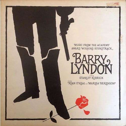 Barry Lyndon Barry Lyndon (Music From The Academy Award Winning Soundtrack)