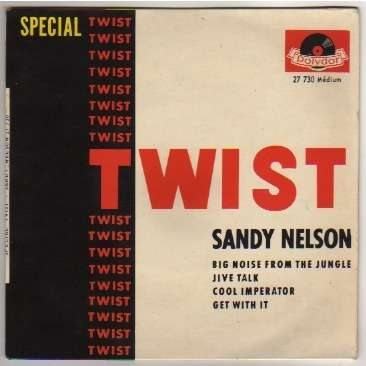 NELSON SANDY BIG NOISE FROM THE JUNGLE + 3 - SPECIAL TWIST - INSTRUMENTAL