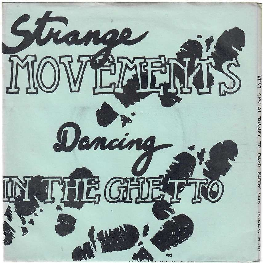 STRANGE MOVEMENTS Dancing in the Ghetto / Amuse yourself