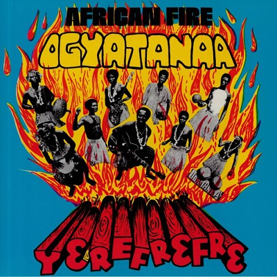 Ogyatanaa Show Band Yerefrefre - African Fire