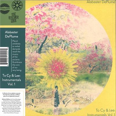 Alabaster DePlume To Cy & Lee: Instrumentals Vol.1