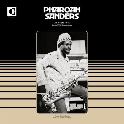 Pharoah Sanders Live In Paris (1975) Lost ORTF Recordings