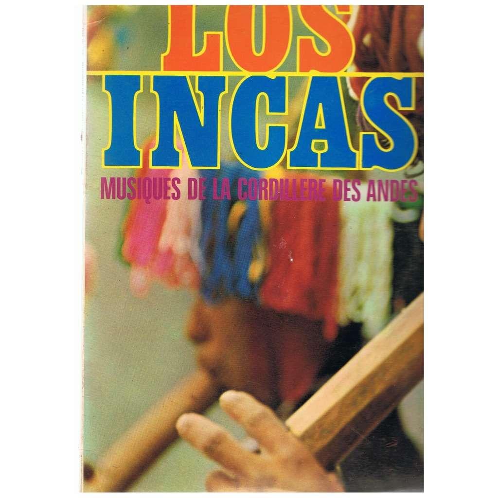 LOS INCAS MUSIQUES DE LA CORDILLERE DES ANDES