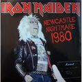 IRON MAIDEN - Newcastle Nightmare 1980 (2xlp) Ltd Edit Gatefold Sleeve & Colored Vinyl -E.U - LP x 2