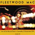 FLEETWOOD MAC - Live At The Record Plant In Sausalito 15 December 1974 (lp) - 33T