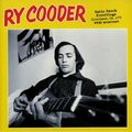 RY COODER - Radio Ranch Recordings Cleveland OH 1972 WWMS Broadcast (lp) - 33T