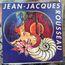 JEAN-JACQUES ROUSSEAU - Jean-Jacques Rousseau - LP