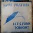 BLUE FEATHER - let's funk tonight / It's Love - 12 inch 45 rpm