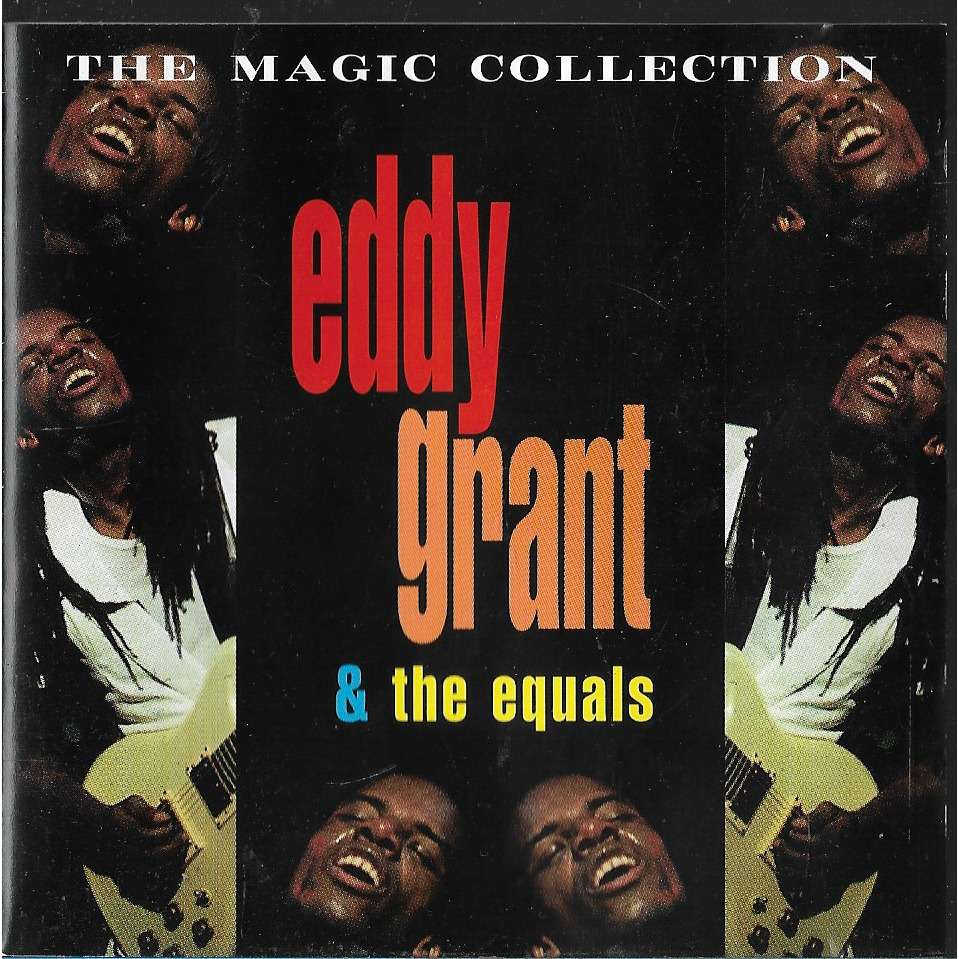 Eddy Grant & The Equals The Magic Collection