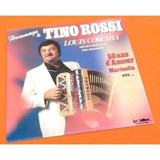 louis corchia hommage à tino rossi