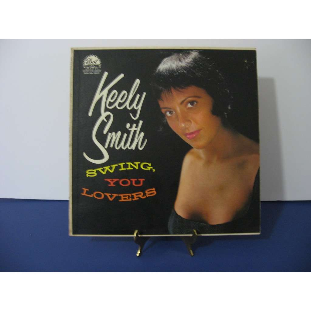Keely Smith Swing You Lovers