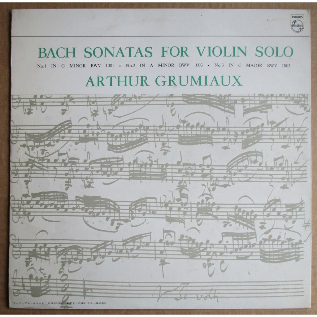 ARTHUR GRUMIAUX Bach Sonatas 1, 2, 3 for Solo Violin JAPAN PHILIPS SFX-7527 NM