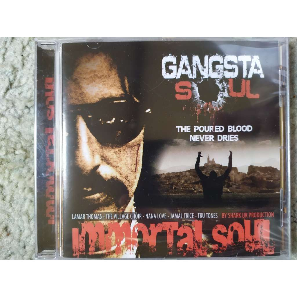 GANGSTA SOUL Immortal Soul
