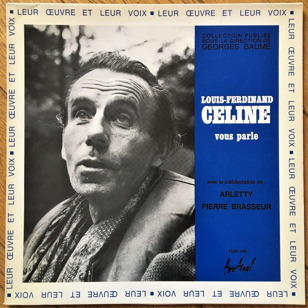 Louis-Ferdinand Céline Louis-Ferdinand Céline Vous Parle