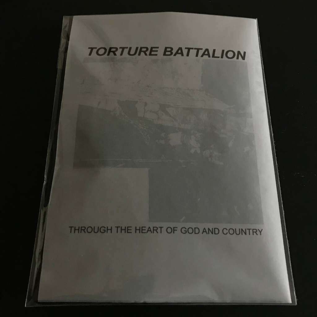 Torture Battalion Through The Heart Of God And Country