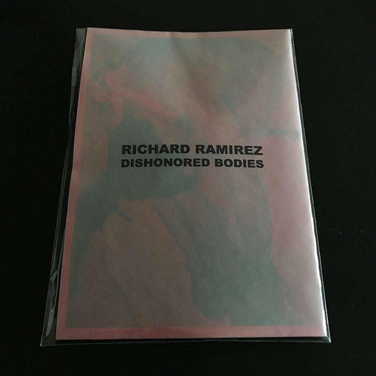 Richard Ramirez Dishonored Bodies