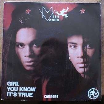 Milli Vanilli - Girl You Know It's True Milli Vanilli - Girl You Know It's True