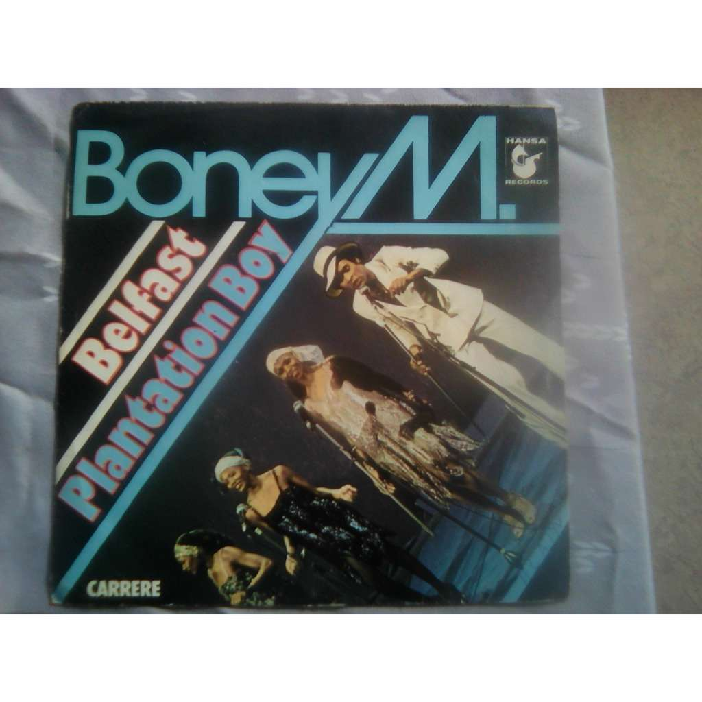 Boney M. - Belfast / Plantation Boy (7, Single, P Boney M. - Belfast / Plantation Boy (7, Single, Pap)