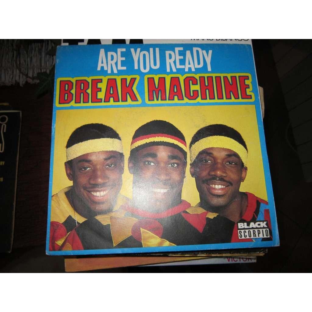 Break Machine Are You Ready