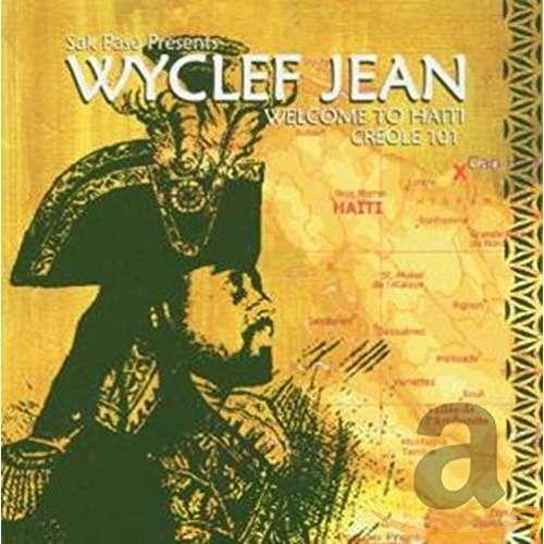 wyclef jean Welcome to Haiti Creole 101