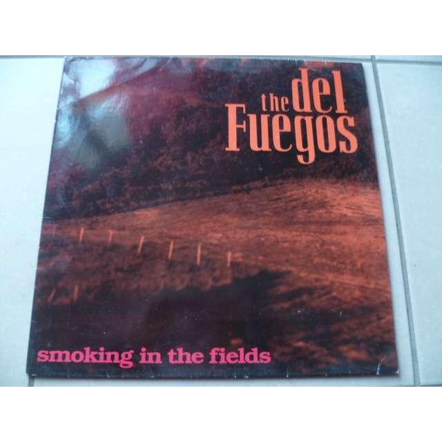 del fuegos smoking in the fields