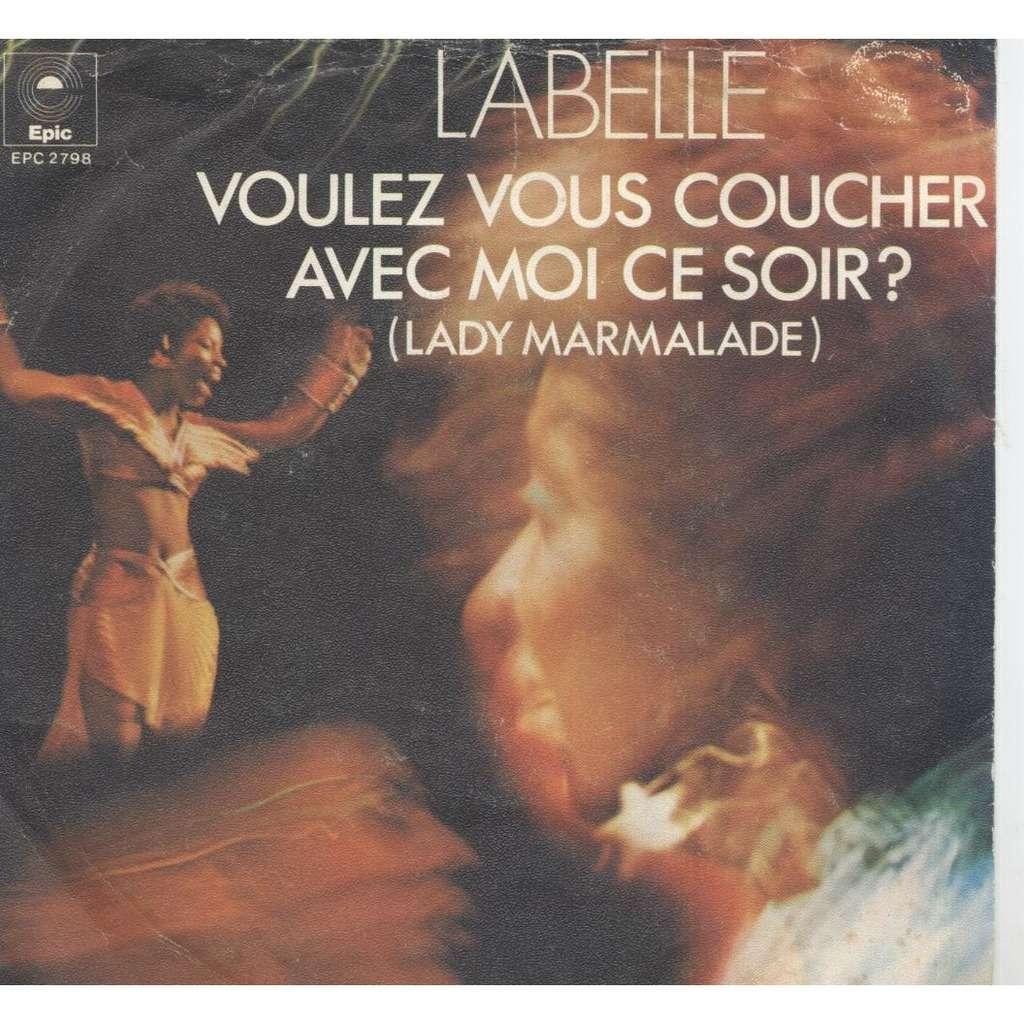 LaBelle Voulez Vous Couchez Avec Moi Ce Soir?(Lady Marmalade) / Space Children