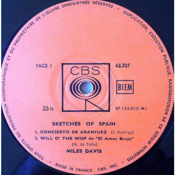 Miles Davis Sketches Of Spain Label: CBS - 62.327, CBS - (CL 1480) Format: Vinyl, LP, Album, Mo