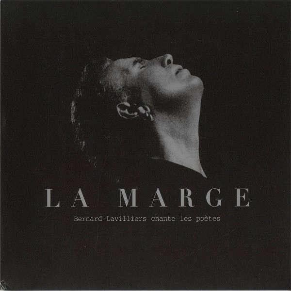 Bernard Lavilliers la marge bernard lavilliers chante les poetes
