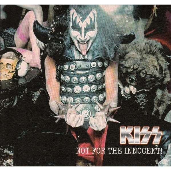 KISS NOT FOR THE INNOCENT! CD