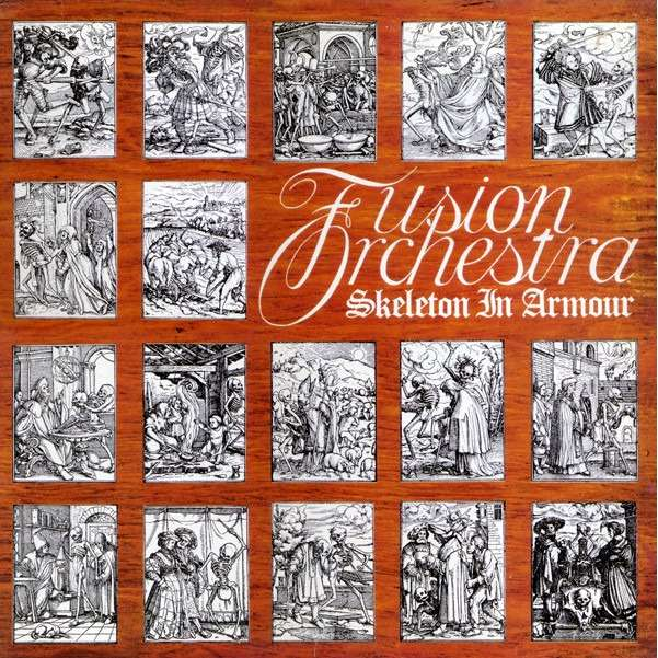 Fusion Orchestra skeleton in armour (lp)