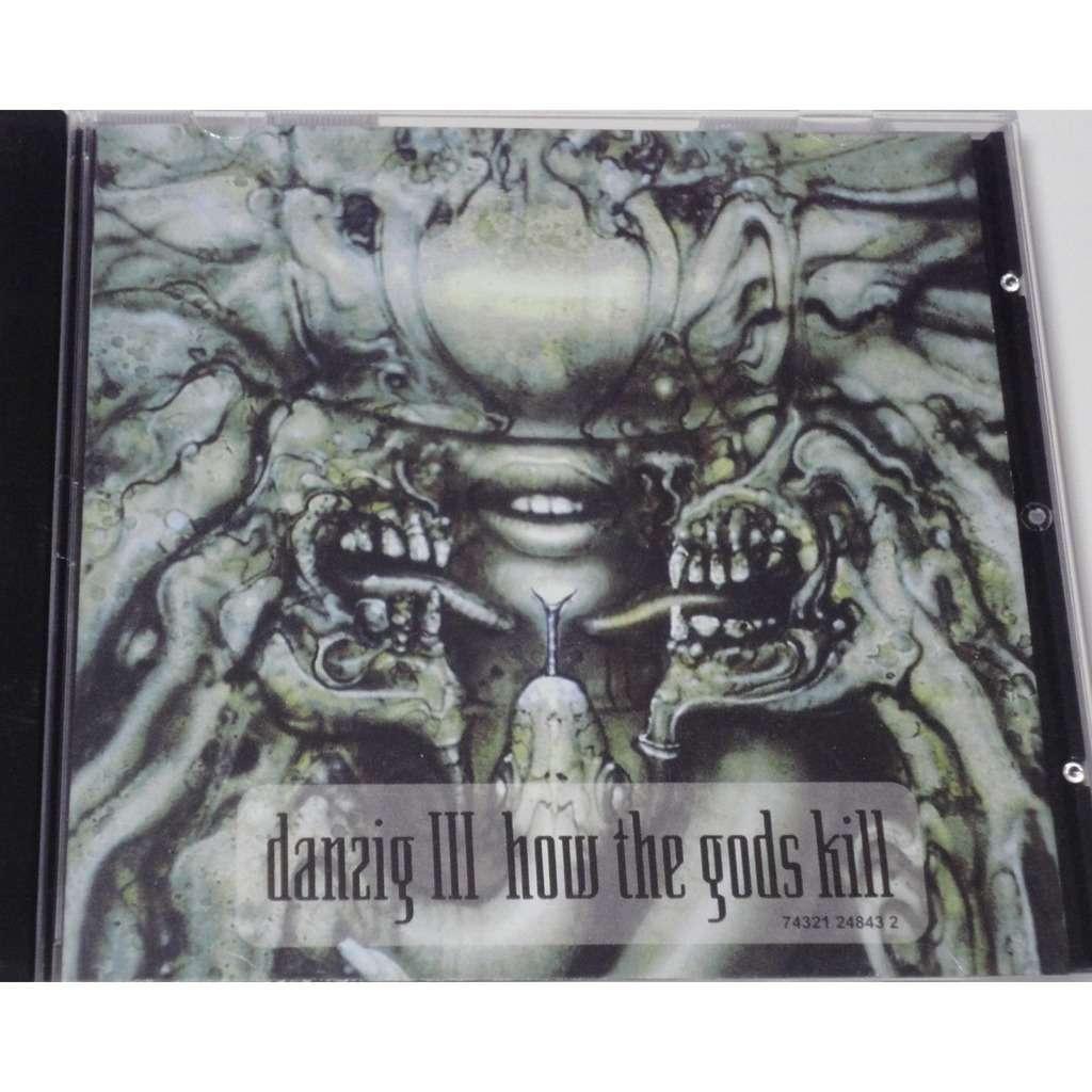 Danzig Danzig III: How The Gods Kill