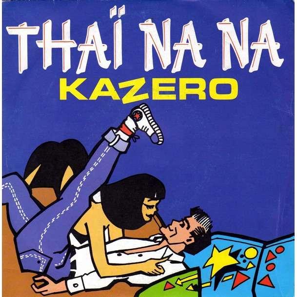 Kazero - Thaï Na Na Kazero - Thaï Na Na
