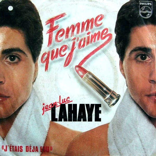 Jean-Luc Lahaye Femme Que J'aime