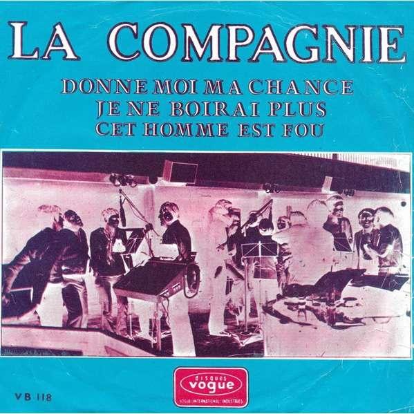 La Compagnie, José Bartel Donne-Moi Ma Chance