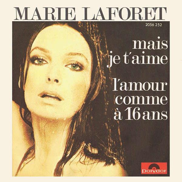 Marie Laforet Mais Je T'aime / L'amour Comme À 16 Ans