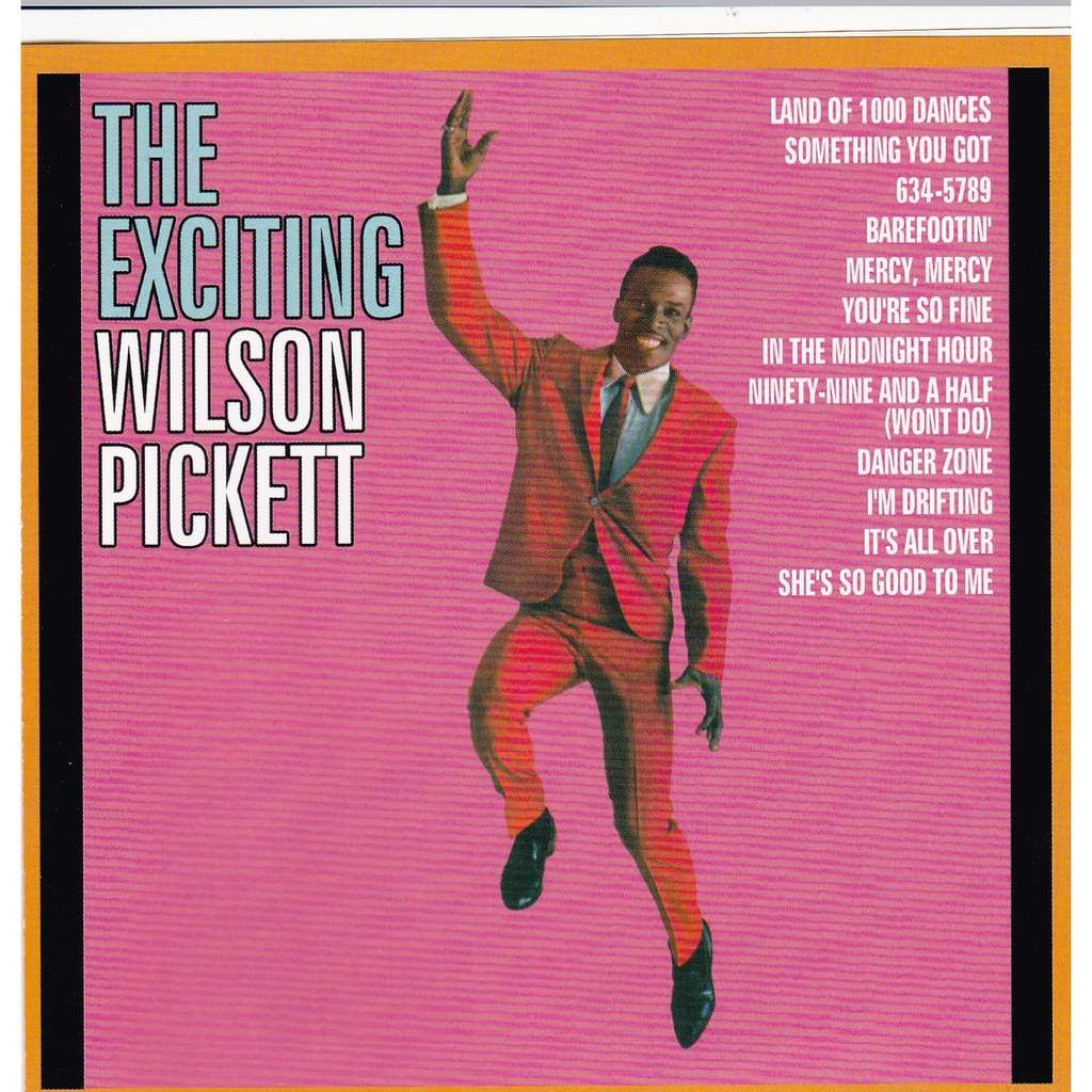 WILSON PICKETT The EXCITING
