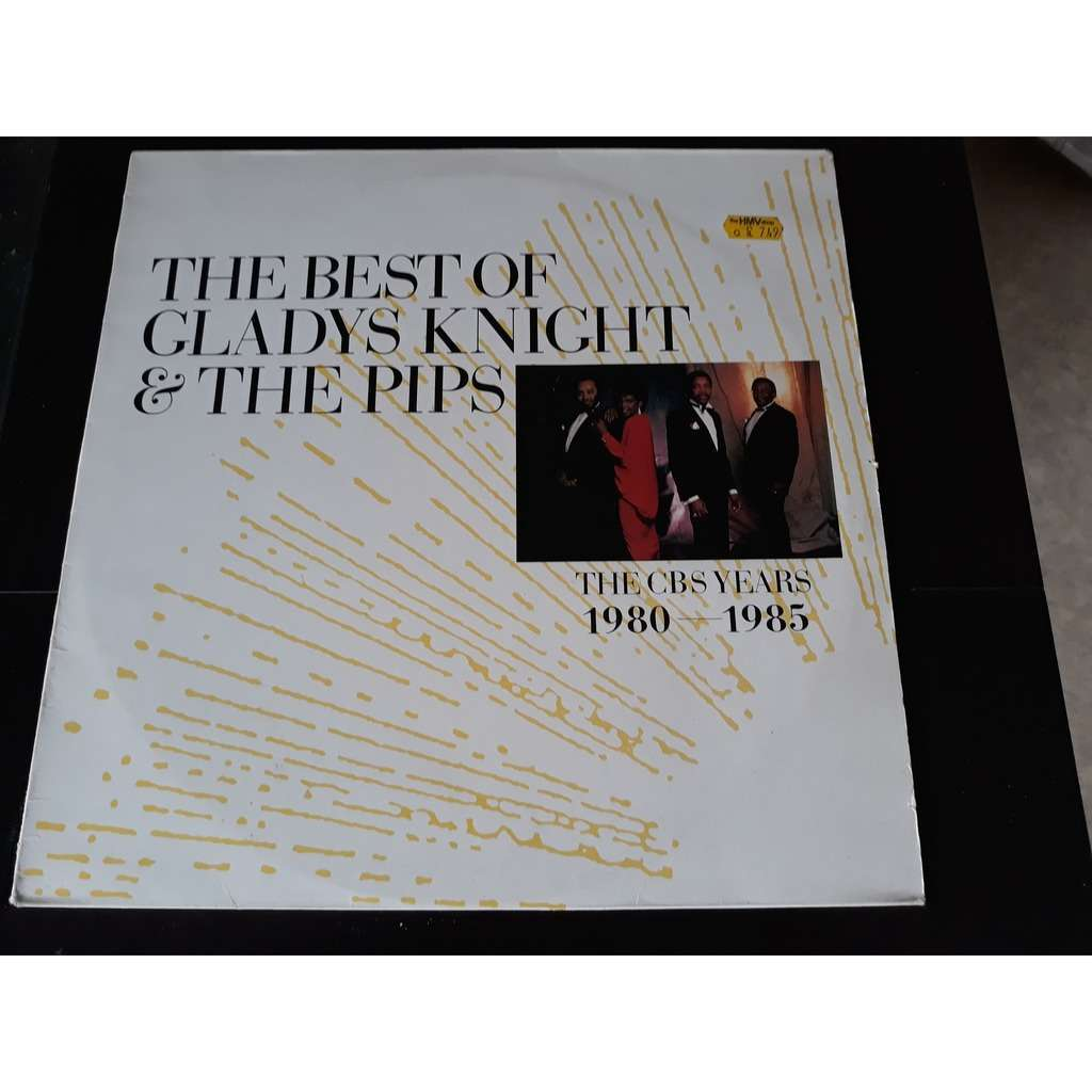 Gladys Knight & The Pips* - The Best Of Gladys Kni Gladys Knight & The Pips* - The Best Of Gladys Knight & The Pips (The CBS Years 1980 - 1985 (LP, Com