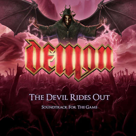 Demon The Devil Rides Out - Soundtrack For The Game