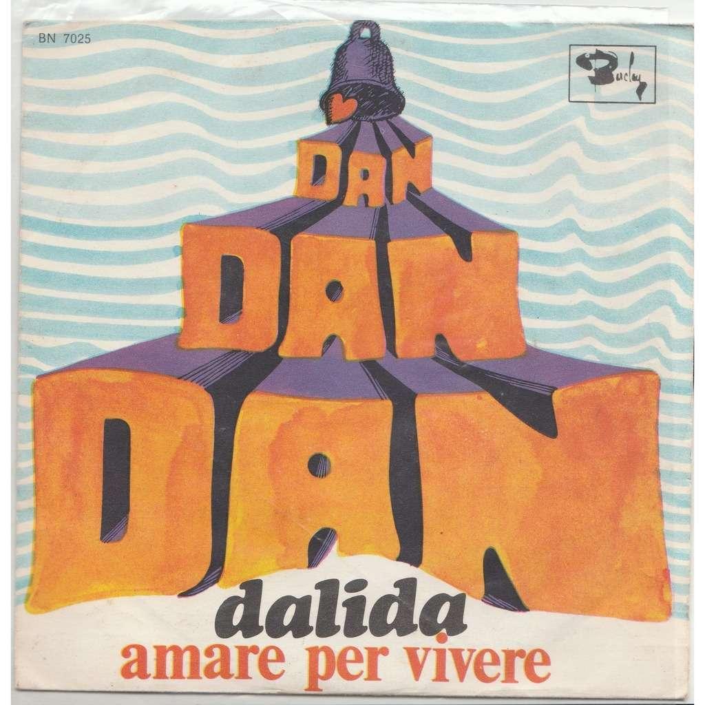 Dalida Dan dan dan /amare x vivere