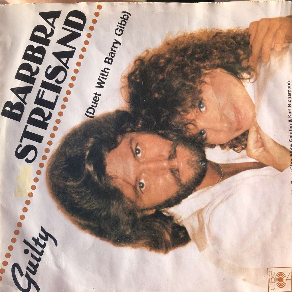 Barbara Streisand (Duet with Barry Gibb) Guilty